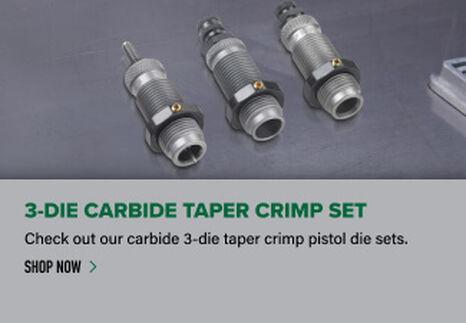 3-Die Carbide Taper Crimp Set displayed on reloading bench